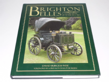 Brighton Belles - A Celebration Of Veteran Cars (Burgess-Wise 2006)